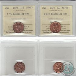 1-cent 1949 ICCS Certified A to Denticle MS-63 & A off Denticle MS-65 Red. 2pcs