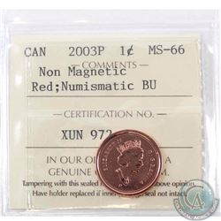 1-cent 2003P Non Magnetic ICCS Certified MS-66 RED NBU. This is among the rarest of the 'P' Non-Magn