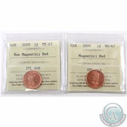 1-cent 2009 Magnetic & Non-Magnetic ICCS Certified MS-67 Red. Both are tied for finest known. 2pcs