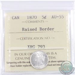 5-cent 1870 Raised Border ICCS Certified AU-55