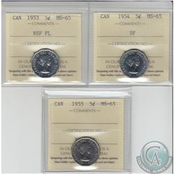 5-cent 1953 NSF FL, 1954 SF & 1955 ICCS Certified MS-65. 3pcs