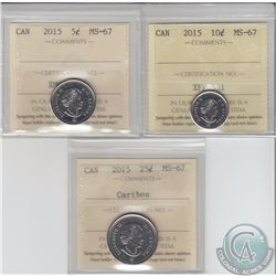 5-cent 2015, 10-cent & 25-cent ICCS Certified MS-67. All tied for the finest known. 3pcs