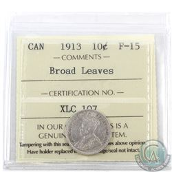 10-cent 1913 Broad Leaves ICCS Certified F-15. A nice problem free example of this variety.