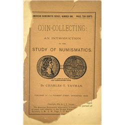 All Three American Numismatic Series Publications by Charles Tatman