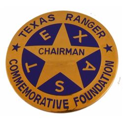 Texas Ranger Foundation Chairman Badge