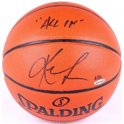 """Kevin Love Signed LE NBA Game Ball Series Basketball Inscribed """"All In"""" (UDA COA)"""