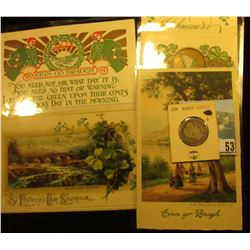 (5) Different 1914-17 era Irish Post cards with St. Patrick's Day themes; & 1909 P Barber Quarter, A