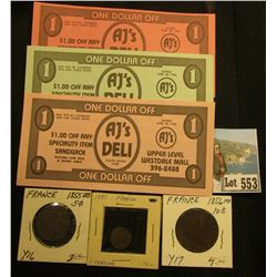 "Set of 3 ""$1 AJ's Deli Cedar Rapids, Iowa"" Scrip; 1887 A France One Centime, Brown AU; 1856MA France"
