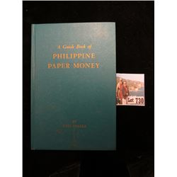 """A Guide Book of Philippine Paper Money"", by Neil Shaffer. Hdb., 1964, Whitman Publishing Co., 128 p"