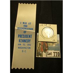 "White Silk Ribbon with blue lettering ""I Was At the Inauguration of President Kennedy Jan. 20, 1961"