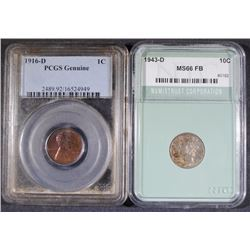 LOT; 1943-D DIME NTC CHOICE BU FSB, 1916-D 1c PCGS GENUINE AU/UNC