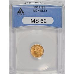 1917 MCKINLEY MEMORIAL GOLD DOLLAR, ANACS MS-62