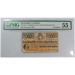 COLUMBUS MISSISSIPPI 75-CENT REMAINDER NOTE, PMG AU-55 small tear, toning