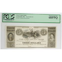 1800'S  3-DOLLAR CASS COUNTY BANK ( La GRANDE, MI ) NOTE, PCGS 68 PPQ