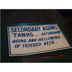 Secondary Aging Tanks Metal Sign