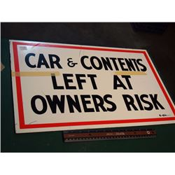 Car And Contents Left At Owners Risk Sign