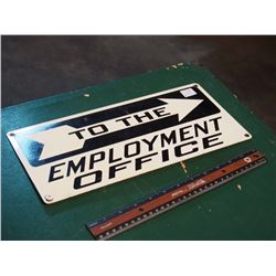 To The Employment Office Sign