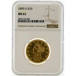 1893-S $10 Liberty Head Eagle Gold Coin NGC MS61
