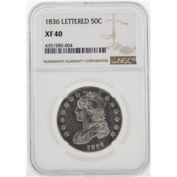 1836 Capped Bust Half Dollar Coin Lettered NGC XF40