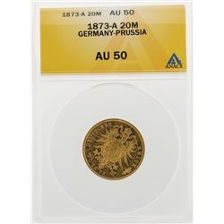 1873-A 20 Mark Germany Prussia Gold Coin ANACS AU50