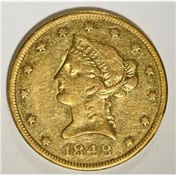 1848 NO MOTTO $10.00 GOLD, XF+  RARE