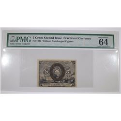 1863 5 cent SECOND ISSUE FRACTIONAL CURRENCY - PMG 64 EPQ