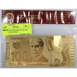 26) CANADA $100 REPLICA BANK NOTE 24K GOLD PLATED WITH