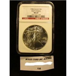 1988 U.S. American Eagle Silver Dollar. NGC Slabbed First Strikes MS 69.