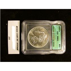 "1884 O U.S. Morgan Silver Dollar ICG slabbed ""MS 62""."