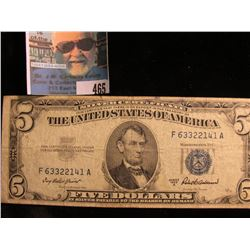 Series 1953 A Five Dollar U.S. Silver Certificate,