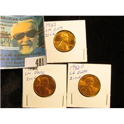 1982 P Small Date, 1982 D Small Date, & 1982 D Large Date Copper-plated Zinc Lincoln Cents. All Red