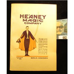 """Heaney Magic Company"" Berlin, Wisconsin Catalog No. 25. 1920 era. 'Doc' valued this catalog at $40."