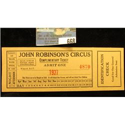 "1927 ""John Robinson's Circus Complimentary Ticket Admit One"" Ticket with stub."