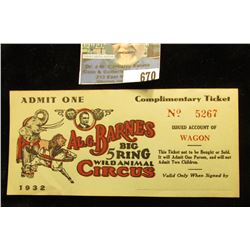 "(3) unissued tickets 1932 ""Al. G. Barnes Big 5 Ring Wild Animal Circus…Issued Account of Wagon…""."