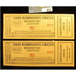 """(2) 1927 Tickets with stubs """"John Robinson's Circus Complimentary Ticket Admit One""""."""