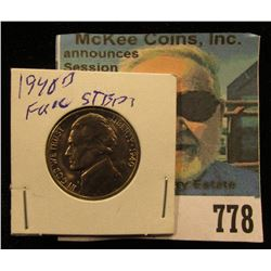 1940 D Jefferson Nickel, Brilliant Uncirculated with full steps.