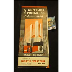 """A Century of Progress Chicago..1934 Travel by Train Chicago & North Western Railway"" Brochure."