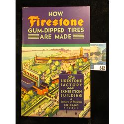 "Booklet ""How Firestone Gum-Dipped Tires Are Made The Firestone Factory and Exhibition Building A Cen"