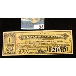 "September 9, 1890 ""The Denver State Lottery Denver, Colorado"" Class 1 Price 25 Cents."
