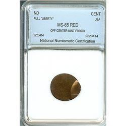"LINCOLN MEMORIAL CENT OFF CENTER MINT ERROR FULL ""LIBERTY"" NNC MS65 RD"