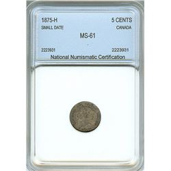CANADA 1875-H SMALL DATE 5 CENTS  NNC MS61
