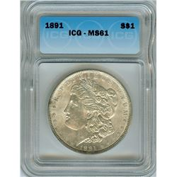 1891 MORGAN SILVER DOLLAR  ICG MS61