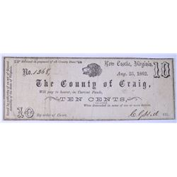 1862  CIVIL WAR ERA, COUNTY OF CRAIG, NEW CASTLE VIRGINIA DOG HEAD 10-CENT NOTE