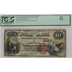 1882 $10 NATIONAL NOTE, ROCKLAND, ME ) #2097 PCGS FINE-12   KELLY PRICE=$3500.00