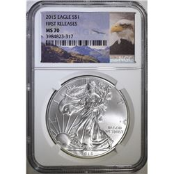 2015 AMERICAN SILVER EAGLE NGC MS-70 FIRST RELEASES