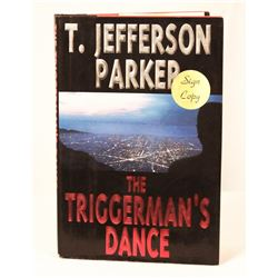 "Autographed Copy of ""The Triggerman's Dance"""