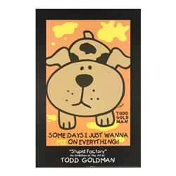 Some Days I Just Wanna Pee On Everything! by Goldman, Todd