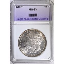 1878 7F MORGAN SILVER DOLLAR, ENG CHOICE BU