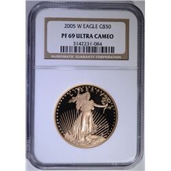 2005-W $50.00 GOLD EAGLE, NGC PF-69 ULTRA CAMEO