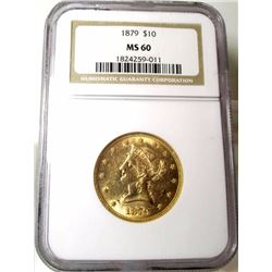1879 MS 60 $ 10 Gold Liberty NGC